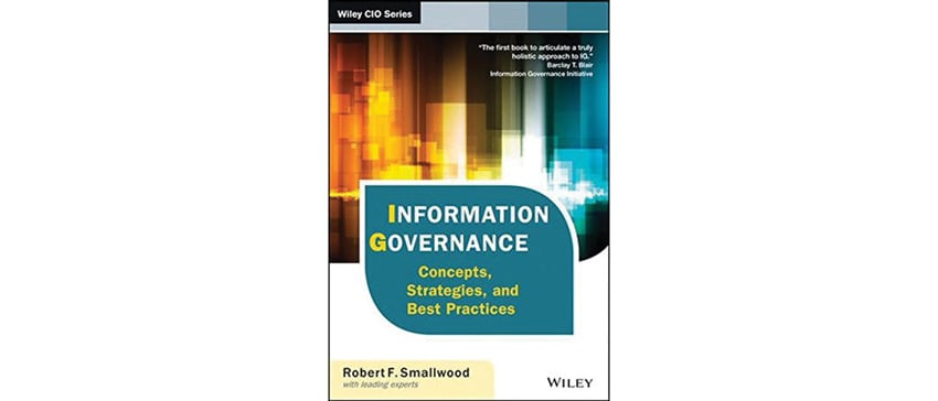 Robert-Smallwood-upcoming-book-Information-Governance-Concepts-Strategies-Best-Practices-2nd-Edition