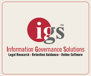 Information Governance Solutions adv. 300 x 250 igs