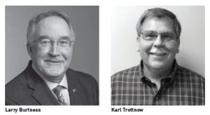 Larry Burtness, Karl Trottnow